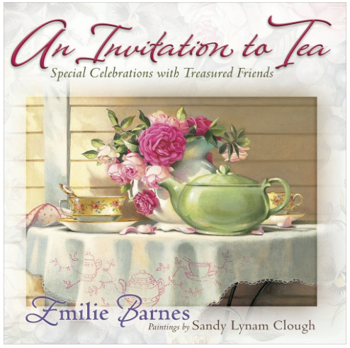 An Invitation to Tea by Emilie Barnes