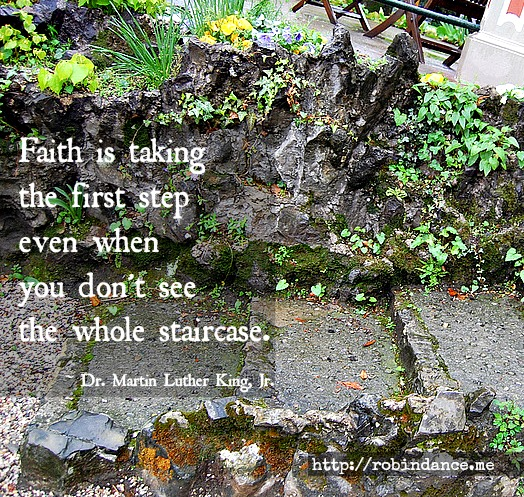 Faith Quote by MLK - Image by Robin Dance