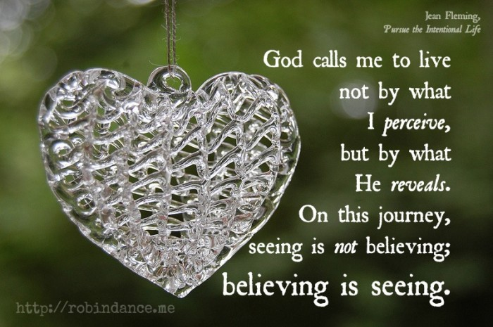 Believing is seeing quote - image by Robin Dance