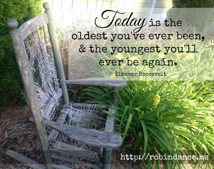 Great quote on aging by Eleanor Roosevelt - Image by Robin Dance