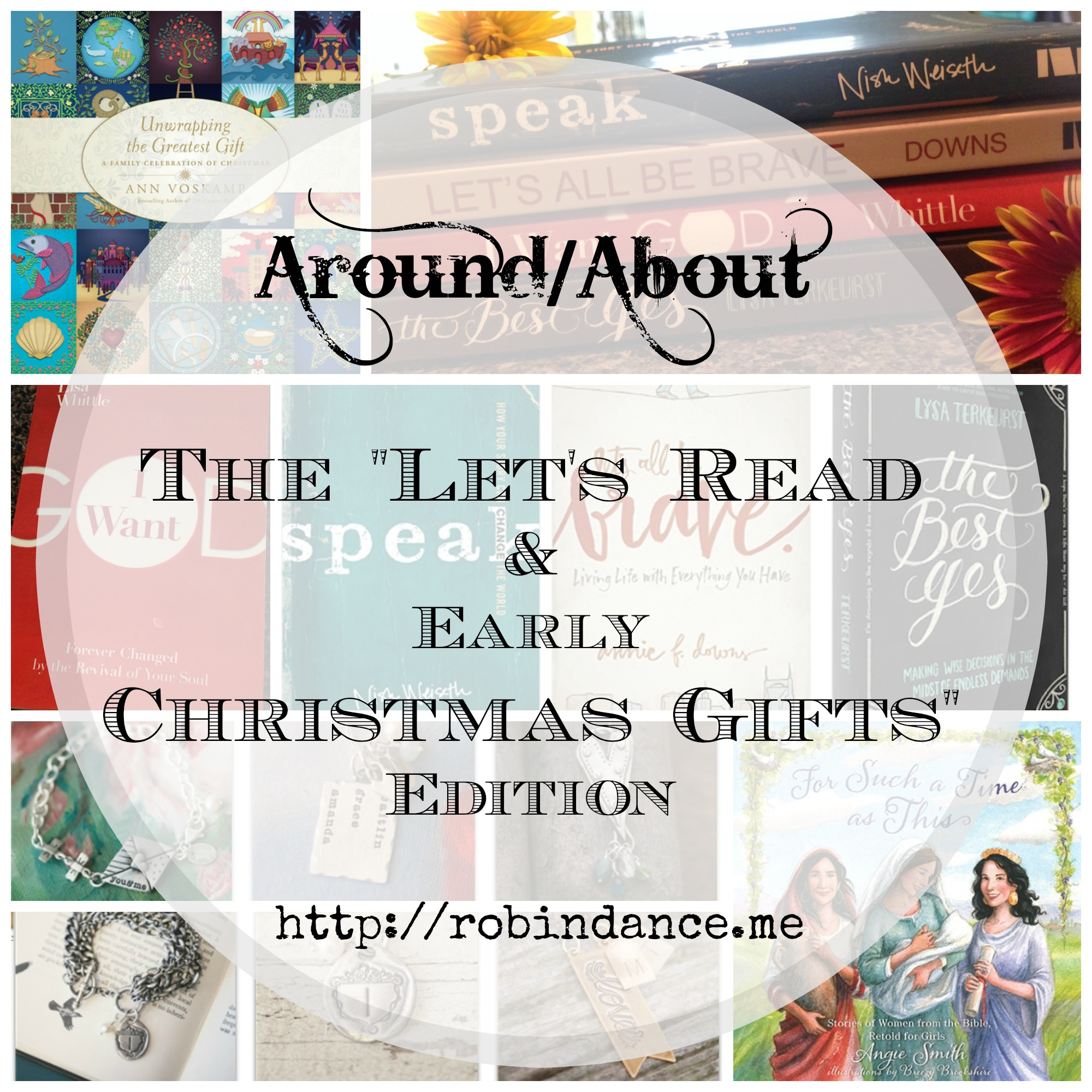 "Around/About: The ""Let's Read & Early Christmas Gifts"" Edition"