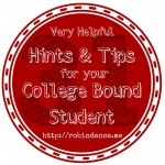 Helpful Hints and Tips for College Bound Students by Robin Dance