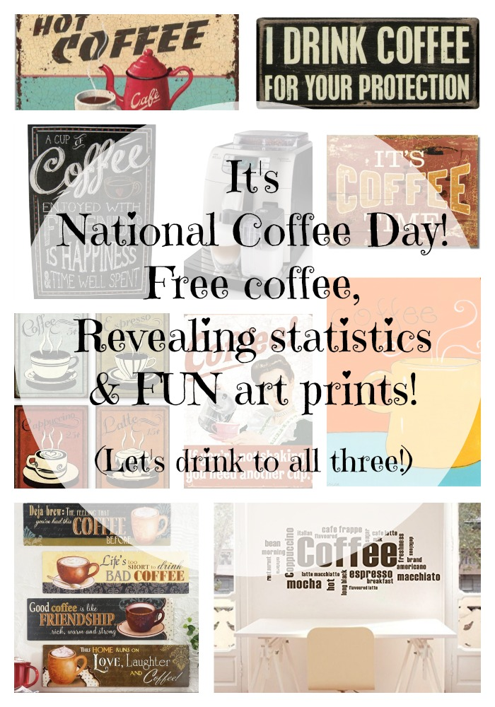 National Coffee Day: FREE COFFEE, Fabulous Art and Revealing Statistics for Our Favorite Morning Jumpstart