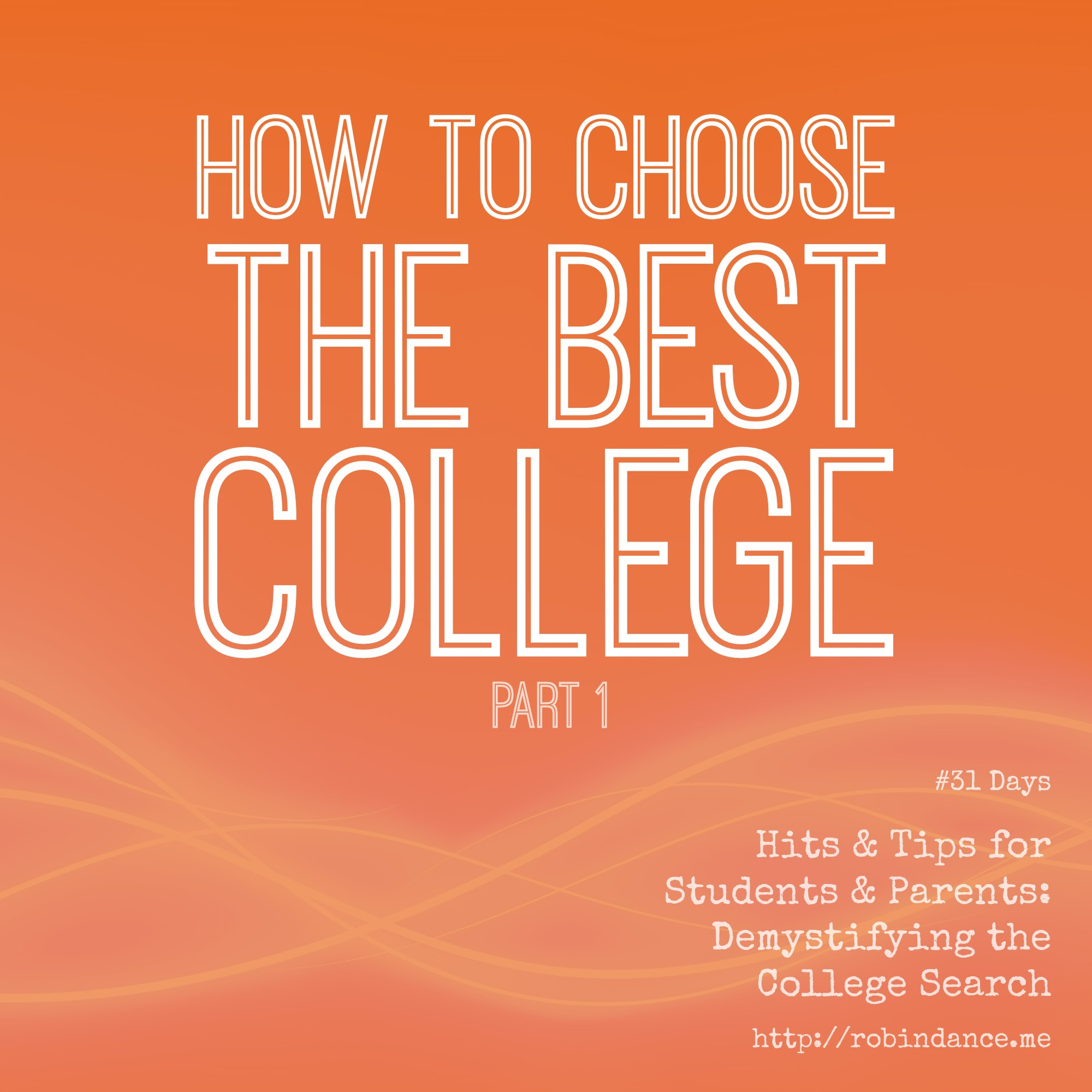 How to Choose The Best College (Part 1) #31Days