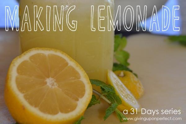 Making Lemonade for 31 Days