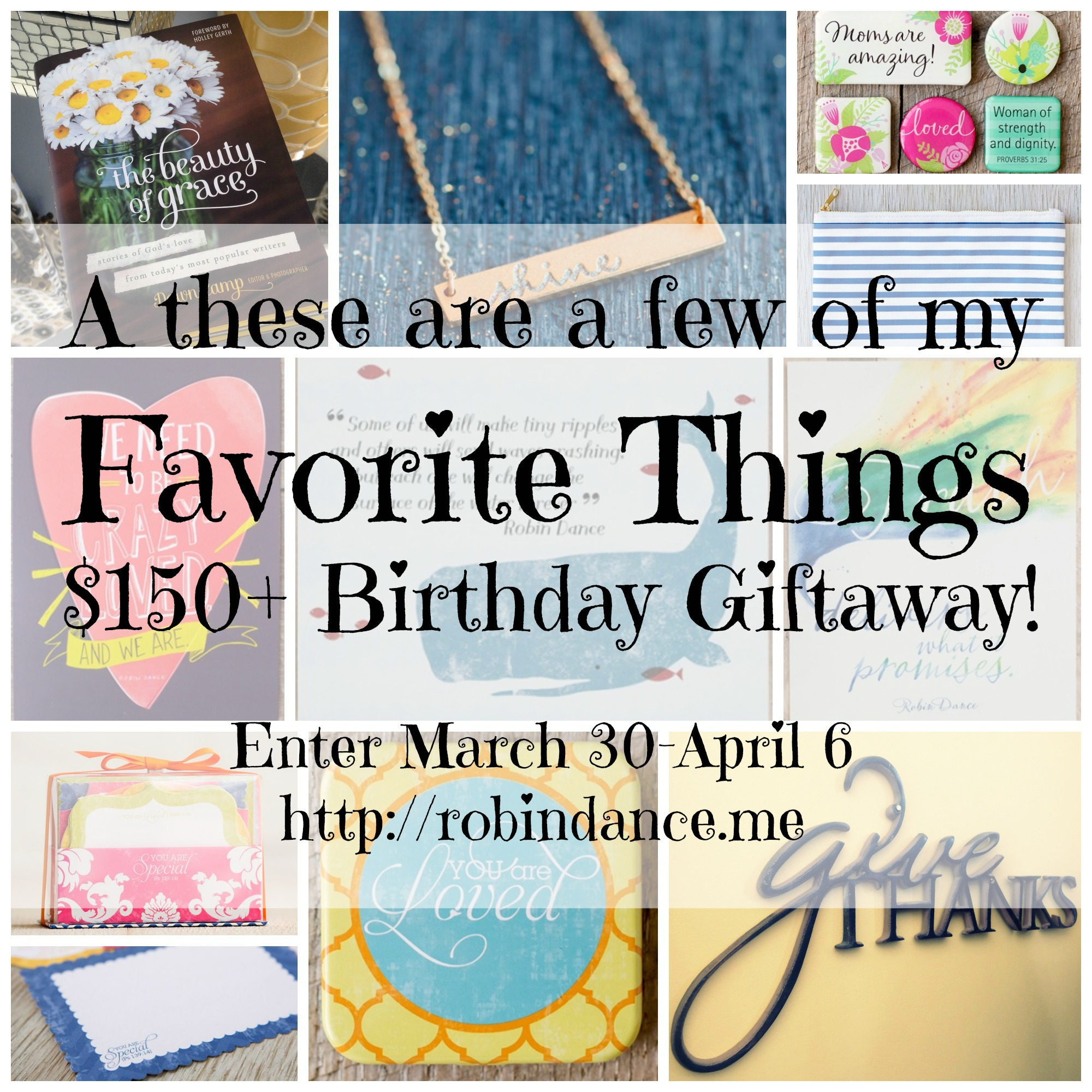 """A """"These-Are-A-Few-of-My-Favorite-Things"""" $150 Giveaway!"""