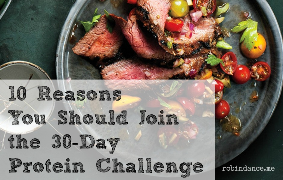 10 Reasons You Should Be Joining the 30-Day #ProteinChallenge