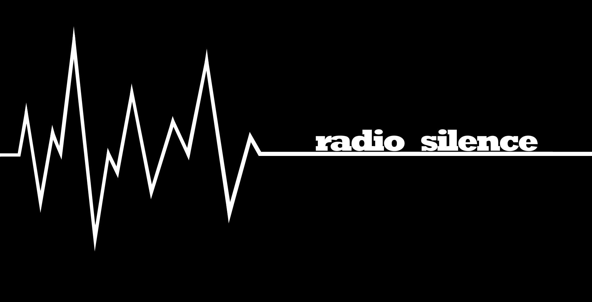 On (my) radio silence - Robin Dance