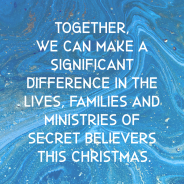Stand with Secret Believers This Christmas